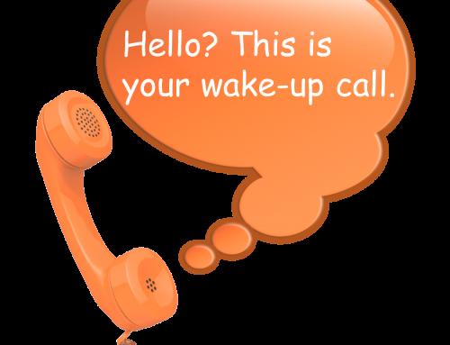Hoe mijn eigen wake-upcall jou kan helpen? 5 tips over hoe je trouwer wordt aan jezelf.